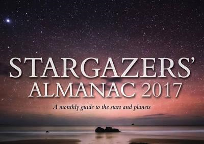 Stargazers' Almanac: A Monthly Guide to the Stars and Planet (BOK)