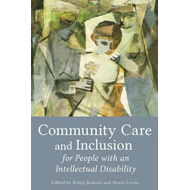 Community Care and Inclusion for People with an Intellectual (BOK)