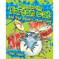 Porridge the Tartan Cat and the Bash-Crash-Ding (BOK)