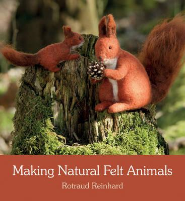 Making Natural Felt Animals (BOK)