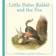 Little Sister Rabbit and the Fox (BOK)