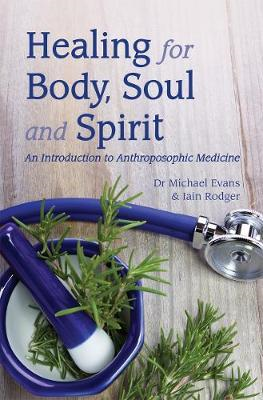 Healing for Body, Soul and Spirit (BOK)