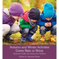 Autumn and Winter Activities Come Rain or Shine (BOK)