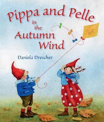 Pippa and Pelle in the Autumn Wind (BOK)