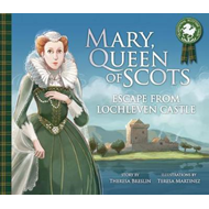 Mary, Queen of Scots: Escape from Lochleven Castle (BOK)
