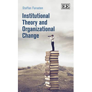Institutional Theory and Organizational Change (BOK)