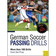 German Soccer Passing Drills More Than 100 Drills from the P (BOK)