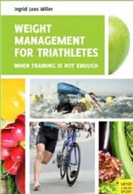 Weight Management for Triathletes (BOK)