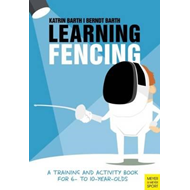 Learning Fencing (BOK)
