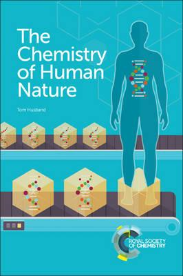 Chemistry of Human Nature (BOK)
