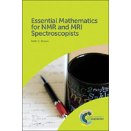 Essential Mathematics for NMR and MRI Spectroscopists (BOK)