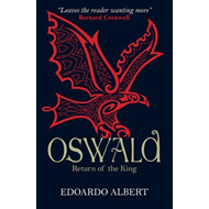 Oswald: Return of the King (BOK)