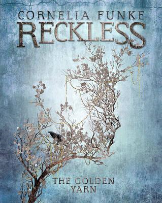 Reckless III: The Golden Yarn (BOK)