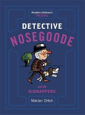 Detective Nosegoode and the Kidnappers (BOK)
