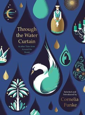 Through the Water Curtain and other Tales from Around the Wo (BOK)