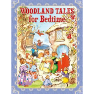 Woodland Tales for Bedtime (BOK)