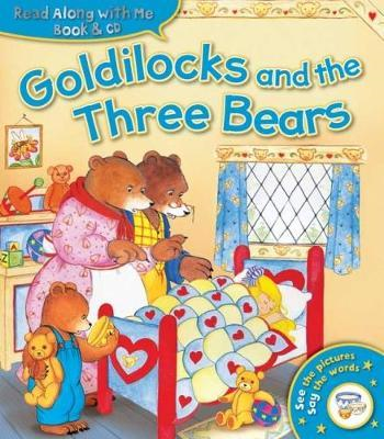 Read Along with Me: Goldilocks and the Three Bears (Book & C (BOK)