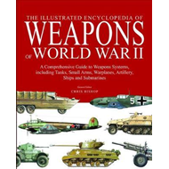 Illustrated Encyclopedia of Weapons of World War II (BOK)