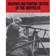 Weapons and Fighting Tactics of the Waffen-SS (BOK)