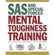 SAS and Special Forces Mental Toughness Training (BOK)