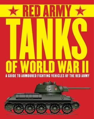 Red Army Tanks of World War II (BOK)