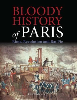 Bloody History of Paris (BOK)