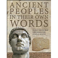 Ancient Peoples in their Own Words (BOK)