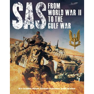 SAS: From WWII to the Gulf War 1941-1992 (BOK)