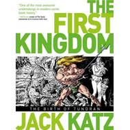 The First Kingdom: v. 1: Birth of Tundran (BOK)