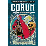 Michael Moorcock Library: The Chronicles of Corum Volume 1 - (BOK)
