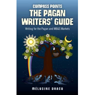 Compass Points: The Pagan Writers' Guide: Writing for the Pagan and MB&S Publications (BOK)