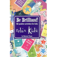 Relax Kids - Be Brilliant! (BOK)