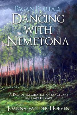 Pagan Portals - Dancing with Nemetona (BOK)