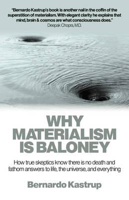 Why Materialism is Baloney (BOK)