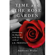 Time and the Rose Garden (BOK)