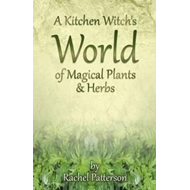 Kitchen Witch's World of Magical Herbs & Plants (BOK)