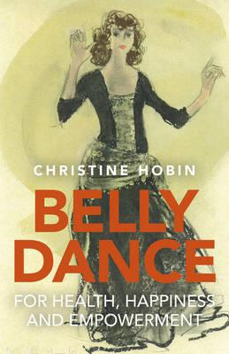 Belly Dance for Health, Happiness and Empowerment (BOK)