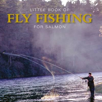 Little Book of Fly Fishing for Salmon in Rivers & Streams (BOK)