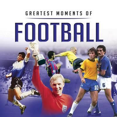 Greatest Moments in Football (BOK)
