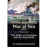 Russo-Japanese War at Sea Volume 2 (BOK)