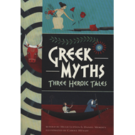 Greek Myths: Three Heroic Tales (BOK)
