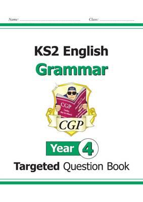 KS2 English Targeted Question Book: Grammar - Year 4 (BOK)