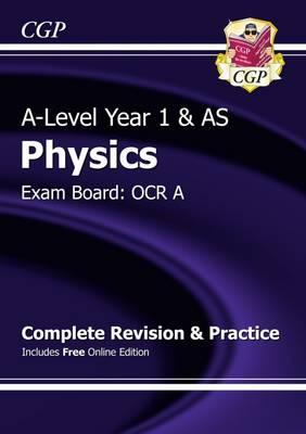 A-Level Physics: OCR A Year 1 & AS Complete Revision & Pract (BOK)