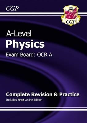 New A-Level Physics: OCR A Year 1 & 2 Complete Revision & Pr (BOK)
