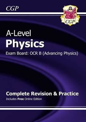 New 2015 A-Level Physics: OCR B Year 1 & 2 Complete Revision (BOK)