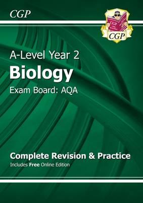A-Level Biology: AQA Year 2 Complete Revision & Practice wit (BOK)