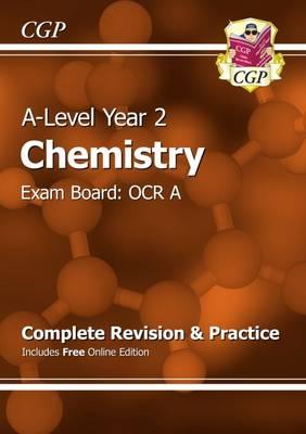 A-Level Chemistry: OCR A Year 2 Complete Revision & Practice (BOK)