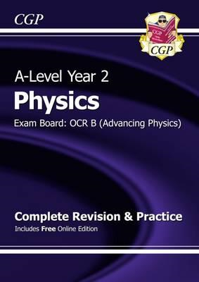 New A-Level Physics: OCR B Year 2 Complete Revision & Practi (BOK)