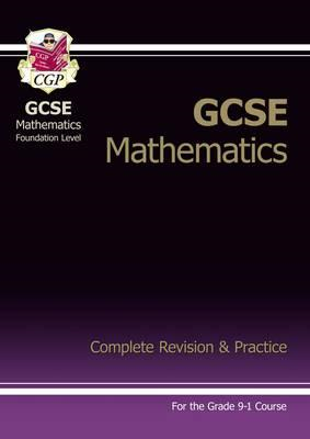 GCSE Maths Complete Revision & Practice: Foundation - Grade (BOK)