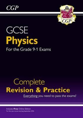 New Grade 9-1 GCSE Physics Complete Revision & Practice with (BOK)